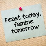 Feast or Famine: A Solution 1